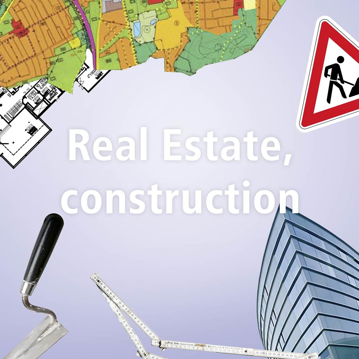 Real estate, construction
